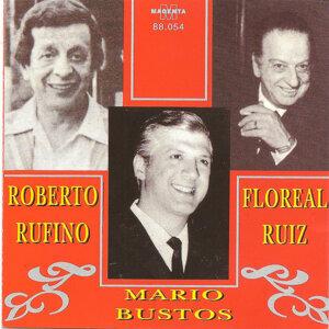Roberto Rufino - Floreal Ruiz - Mario Bustos