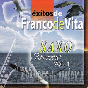 Saxo Romantico Vol 1: Exitos De Franco De Vita