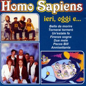 Homo Sapiens - Ieri, Oggi e…