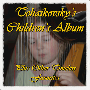Selections from Tchaikovsky's Children's Album