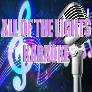 All of the lights (Karaoke)