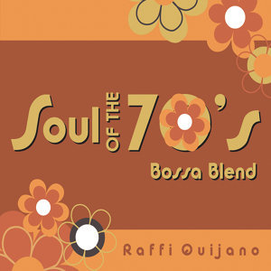 Soul Of The 70's Bossa Blend