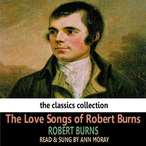 The Love Songs of Robert Burns