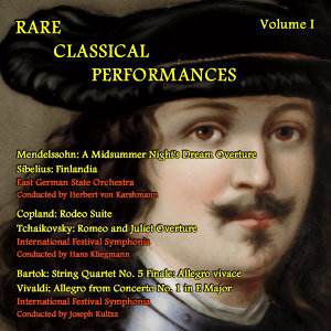 Rare Classical Performances, Vol. I