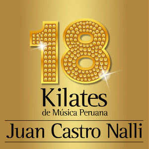 18 Kilates de Musica Peruana