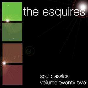 Soul Classics-The Esquires-Vol. 22
