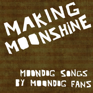 Makin' Moonshine - EP