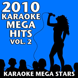 2010 Karaoke Mega Hits Vol. 2