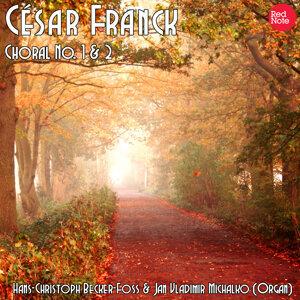 Franck: Chorals No. 1 & 2