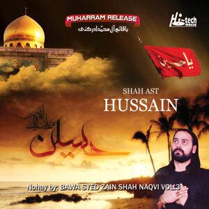 Shah Ast Hussain Vol. 3 - Islamic Nohay