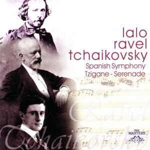 Lalo/Ravel/Tchaikovsky: Spanish Symphony - Tzigane - Serenade