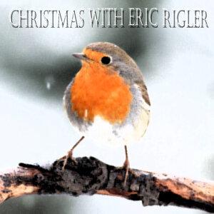 Christmas With Eric Rigler