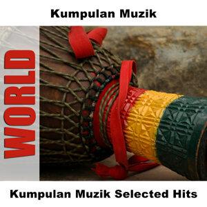 Kumpulan Muzik Selected Hits