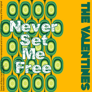 Never Set Me Free