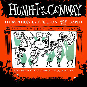 Humph At The Conway