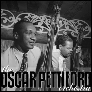 The Oscar Pettiford Orchestra