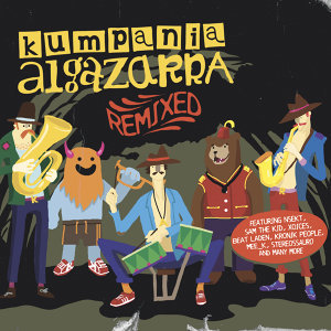 Kumpania Algazarra Remixed
