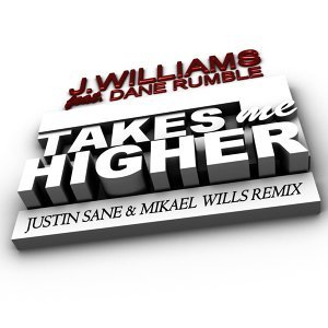 Takes Me Higher [Feat. Dane Rumble]