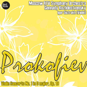 Prokofiev: Violin Concerto No. 1 in D major, Op. 19