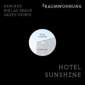 Hotel Sunshine (Remixes)