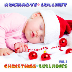 Christmas Lullabies Vol 3