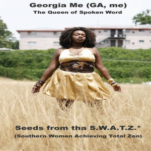 Seeds from the S.W.A.T.Z. (Southern Women Achieving Total Zen)