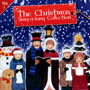 The Christmas Sing-A-Long Collection Volume 1
