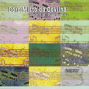 Concerto do 10º Aniversário: Coro Misto da Covilhã