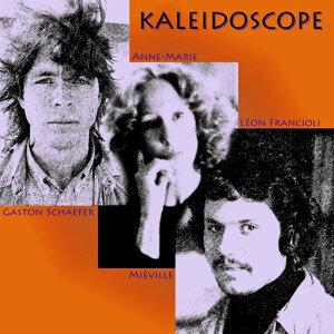 Kaléïdoscope (Evasion 1969) Avec Gaston Schaefer, Anne-Marie Miéville Et Léon Francioli