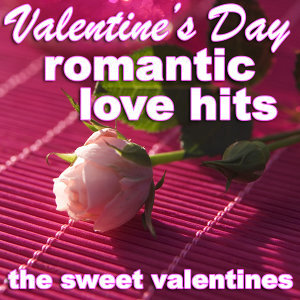 Valentine's Day Romantic Love Hits
