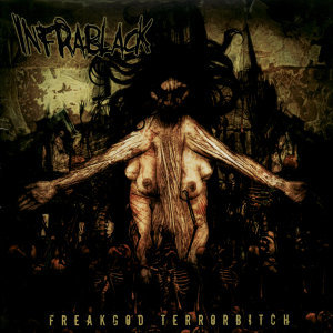Freakgod Terrorbitch
