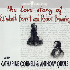 The Love Story of Elizabeth Barrett & Robert Browning