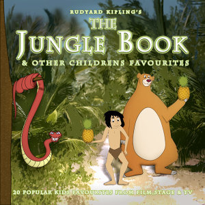 The Jungle Book & Other Childrens Favourites