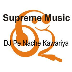 DJ Pe Nache Kawariya