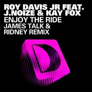 Enjoy The Ride (feat. J. Noize & Kaye Fox) - James Talk & Ridney Remix