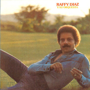 Raffy Diaz Y Su Orquesta