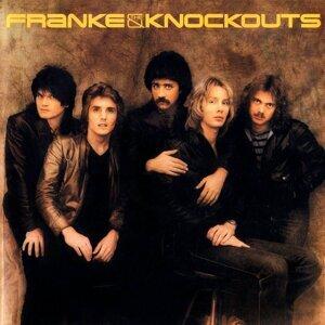 Franke & The Knockouts [Original Recording Remastered]