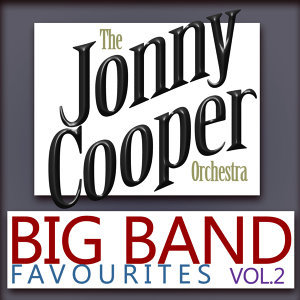 Big Band Favourites, Vol. 2