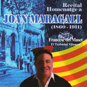 Recital Homenatge A Joan Maragall (1860-1911)