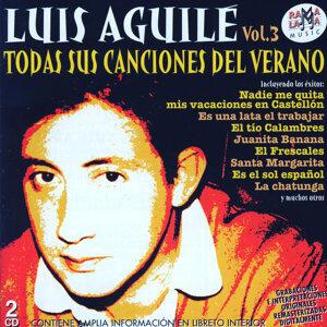 Luis Aguilé. Todas Sus Canciones Del Verano Vol.3