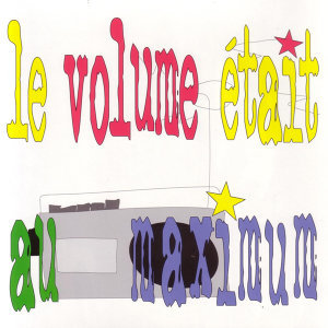 Le Volume Était Au Maximum