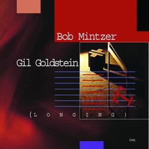 Bob Mintzer-Gil Goldstein-Longing