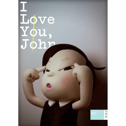 I Love You,John
