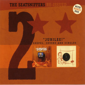 Jubilee! (Gospel, Covers And Singles) - The Seatsniffers Reissued 2