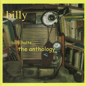 Billy Hults...The Anthology