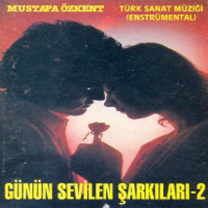 Günün Sevilen Şarkıları, Vol.2