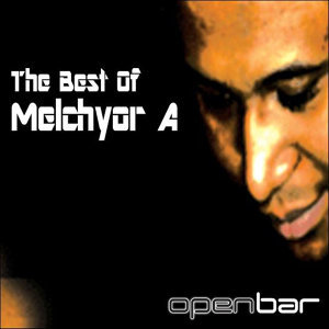 The Best Of Melchyor A