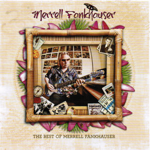 The Best Of Merrell Fankhauser