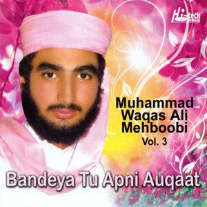 Bandeya Tu Apni Auqaat Vol. 3 - Islamic Naats