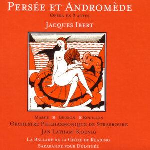 Ibert: Persée et Andromède - Opéra en 2 actes